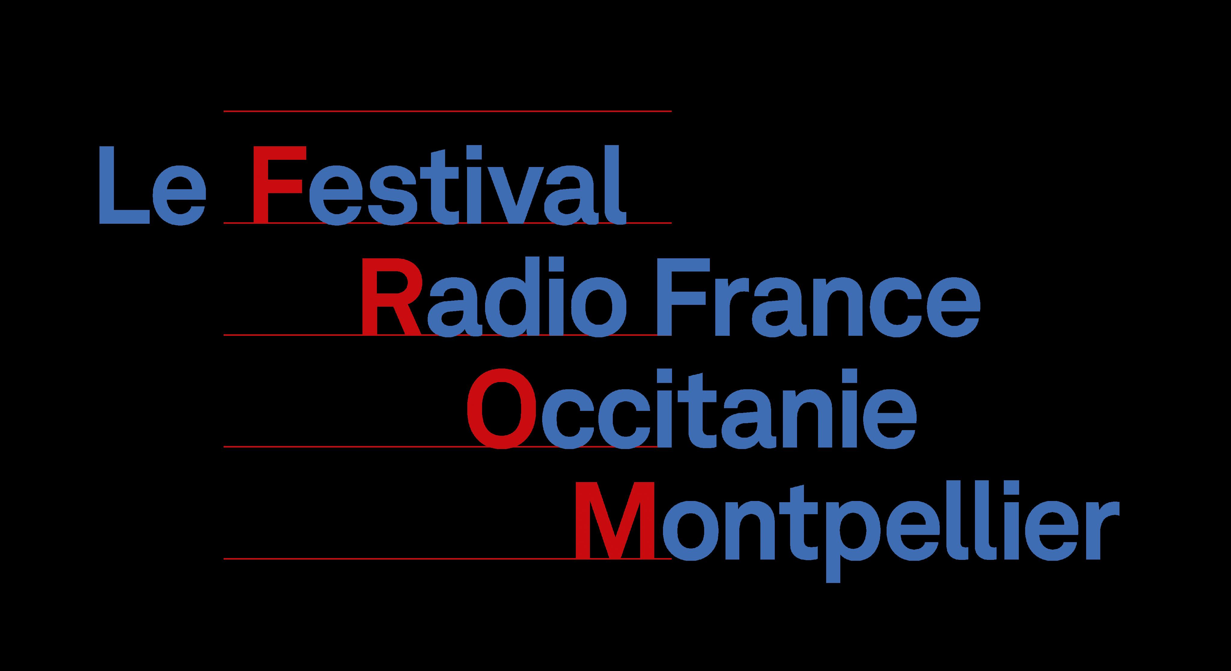 Le Festival Radio France Occitanie Montpellier